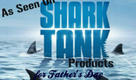 Shark Tank father's Day gifts